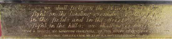 Engraved on the fourth side is part of the speech delivered to the House of Commons on 4th June, 1940