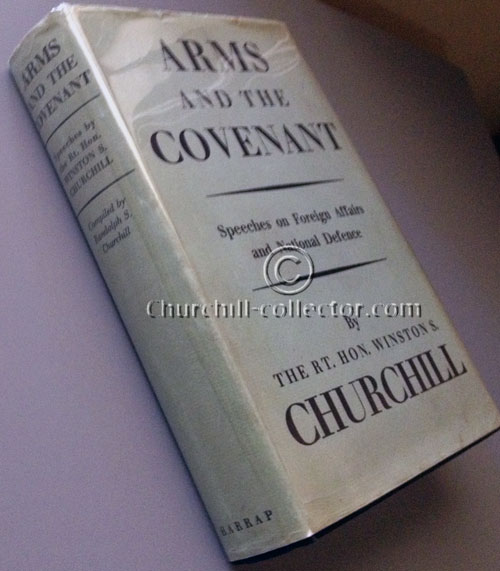 Signed copy of Arms And The Covenant by Winston Churchill: First Edition