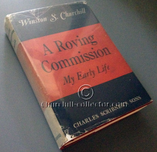 Cover of book showing dustjacket by Winston Churchill: My Early Life, A Roving Commission