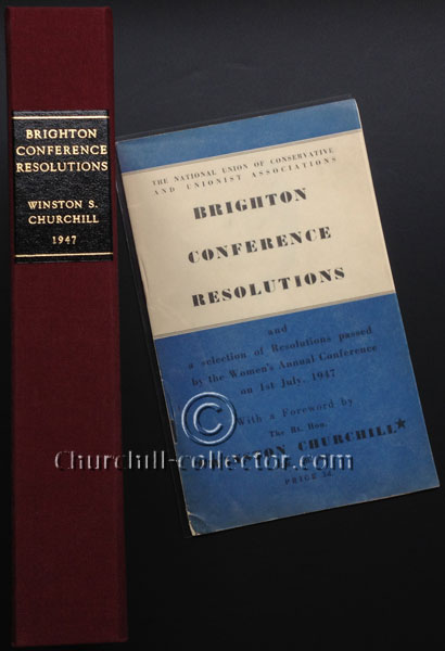 The pamphlet: Brighton Conference Resolutions with foreword by Winston Churchill together with protective maroon cloth covered clamshell box