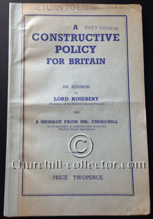 The pamphlet, Constructive Policy For Britain with Churchill's Speech on the co-operation in constituents under the Woolton-Teviot Agreement