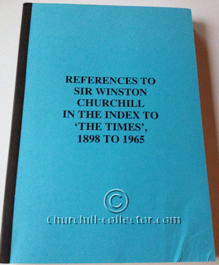 REFERENCES TO WINSTON CHURCHILL IN THE INDEX TO 'THE TIMES'  1898 - 1965