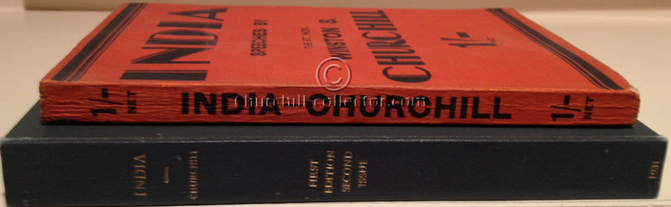 INDIA SPEECHES BY THE RT. HON. WINSTON S. CHURCHILL – 1st Edn, 2nd Impression – SCARCE DARK REDDISH WRAPS