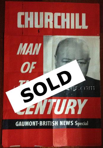 CHURCHILL, Man of the Century. Poster printed by Leonard Ripley & Co. Ltd. London S.E.11