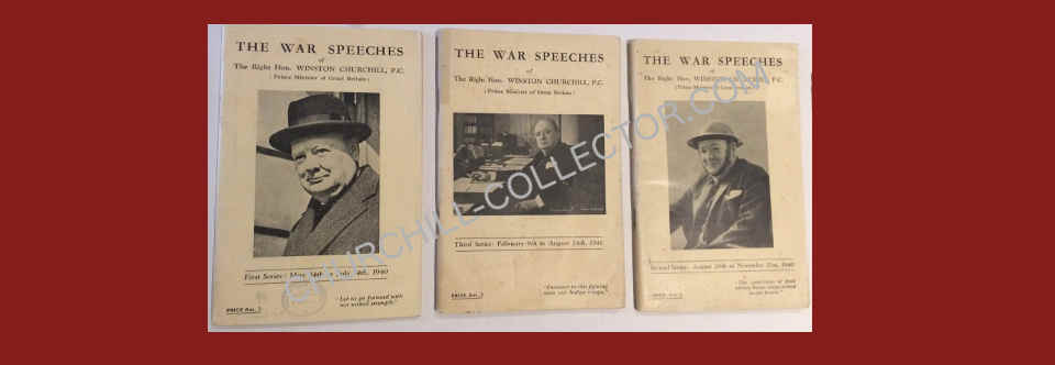 Churchill's War Speeches: First, Second & Third. 1940
