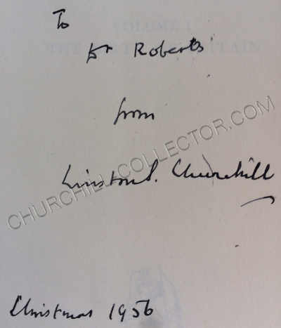 """Volumes I and II: """"To Dr. Roberts from Winston S. Churchill, Christmas 1956"""""""