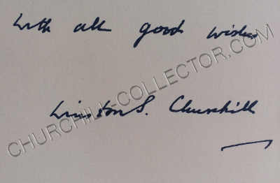 """In Vol. III. Printed facsimile holograph compliments slip, """"With all good wishes Winston S. Churchill"""""""