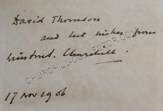 Winston Churchill's inscription in vol 1 of this 2 vol set to David Thomson