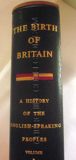 """Spine of Vol. 1 of the 4 volume set """"History of the English-Speaking Peoples"""": The Birth Of Britain with gilt lettering"""