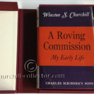 A Roving Commission – My Early Life by Winston Churchill: 1st American Edition