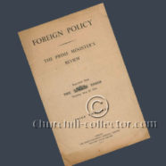 FOREIGN POLICY – THE PRIME MINISTER'S REVIEW by WINSTON CHURCHILL