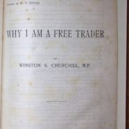 Why I Am A Free Trader- Rare Pamphlet of 1905 Speech by Winston Churchill