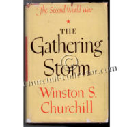 The Gathering Storm: Signed by the Author, Winston Churchill