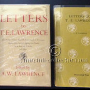 LETTERS TO T. E. LAWRENCE: with letters from Churchill