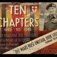 TEN CHAPTERS 1942 to 1945 – Montgomery's Autograph Book, 12 Entries by Churchill