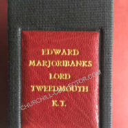 Edward Marjoribanks Lord Tweedmouth K.T.  1849 – 1909.  Notes & Recollections