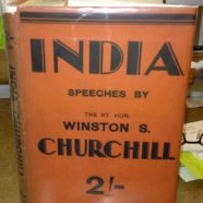 INDIA SPEECHES, WINSTON CHURCHILL 1931, 1st Edn. Hardback with Scarce Dustjacket