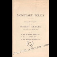 MONETARY POLICY – Speeches by Winston Churchill M. P., Horn & Amery